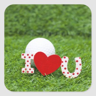 Golf ball and  I love you  sign on Valentine's Day Square Sticker