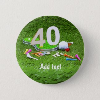 Golf ball and tee 40th birthday anniversary golfer button