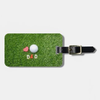 Golf ball Happy Father's Day with love on green Luggage Tag