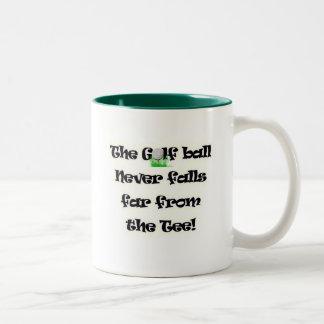 Golf ball never falls far from the tee coffee mug