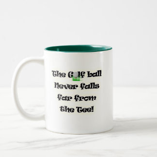 Golf ball never falls far from the tee Two-Tone coffee mug