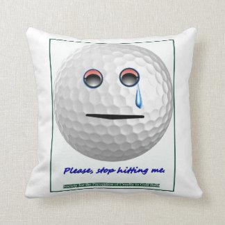 Golf ball - Please stop hitting me Pillows