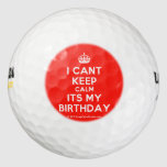 [Crown] i cant keep calm its my birthday  Golf Balls Pack Of Golf Balls