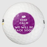 [Two hearts] keep calm and we will be back soon  Golf Balls Pack Of Golf Balls