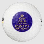 [Crown] keep calm y'all will enjoy my birthday  Golf Balls Pack Of Golf Balls