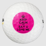 [Crown] keep calm and say u love me  Golf Balls Pack Of Golf Balls