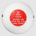 [Crown] keep calm and where the fuck did you come from?!  Golf Balls Pack Of Golf Balls
