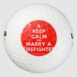 [Campfire] keep calm and marry a firefighter  Golf Balls Pack Of Golf Balls