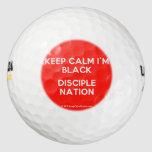 keep calm i'm black disciple nation  Golf Balls Pack Of Golf Balls