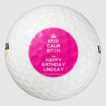 [Crown] keep calm bitch and happy birthday lindsay  Golf Balls Pack Of Golf Balls