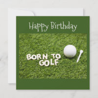 Golf born to golf birthday card word on green