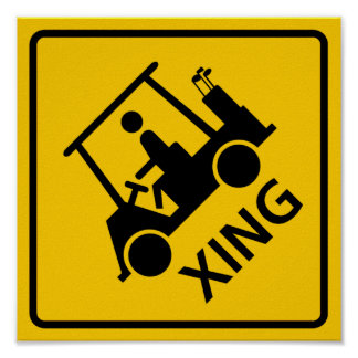 Golf Cart Crossing Highway Sign Poster