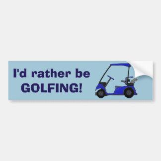 Golf Cart for the Golfer Bumper Sticker