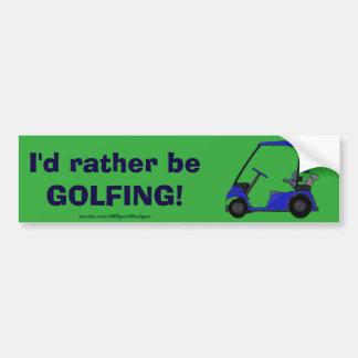 Golf Cart Humor for the Golfer Bumper Sticker