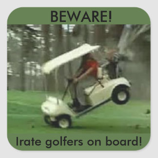 Golf Cart Irate golfers sticker