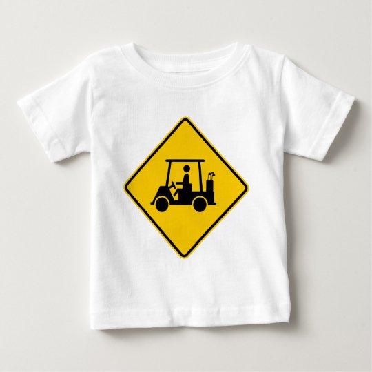 Golf Cart Traffic Highway Sign Baby T-Shirt