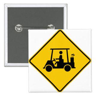 Golf Cart Traffic Highway Sign Button