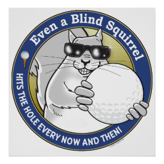 Golf ciego de la ardilla póster