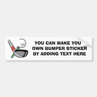 Golf Club, Ball, and Tee T-shirts and Gifts Bumper Stickers
