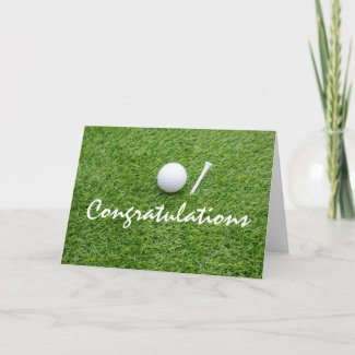 Golf congratulations with golf ball and tee card