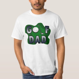Golf Dad T-Shirt, Fathers Day for Golfer T-shirt