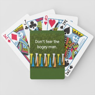 Golf don't fear the bogey man with tees on green bicycle playing cards