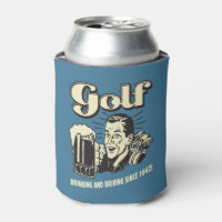 Golf: Drinking & Driving Since 1642 Can Cooler