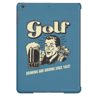 Golf: Drinking & Driving Since 1642 Cover For iPad Air