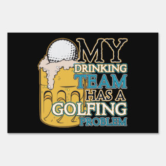 Golf Drinking Team Yard Sign