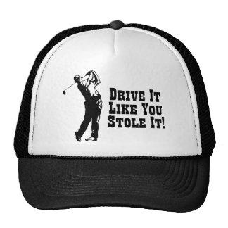 Golf - Drive It Like You Stole It Trucker Hat