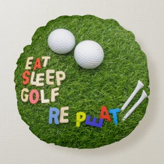 Golf Eat sleep Golf Repeat with golf ball on green Round Pillow