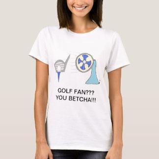 golf fan products T-Shirt