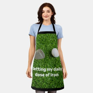 Golf Getting my daily dose of Iron Golfer Apron