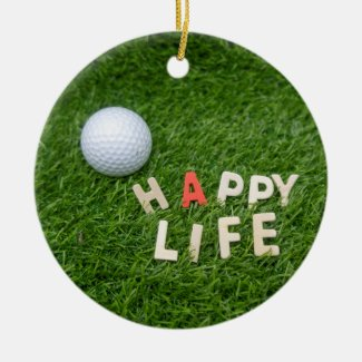 Golf Happy Life with Golf ball on green grass Ceramic Ornament