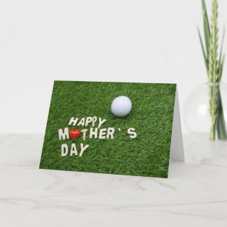 Golf Happy Mother's Day with love on green Card