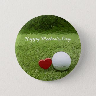 Golf Happy Mother's Day with love on green golfer Button