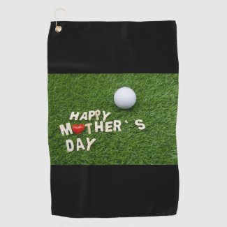 Golf Happy mother's Day with tee and ball on green Golf Towel