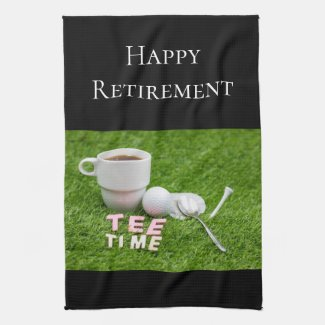 Golf Happy Retirement golf ball and cup of tee Kitchen Towel