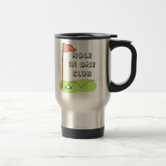 Golf Hole in One Club Bragging Travel Mug