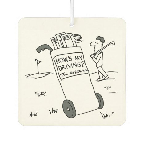 "Golf - ""How's My Driving?"" Cartoon Car Air Freshener"