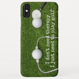 Golf I don't need therapy I just need to play golf Case-Mate iPhone Case