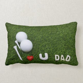 Golf, I love you Dad, Gift for Father' Day Pillow
