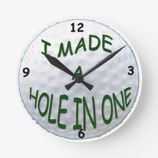 Golf - I Made a Hole In One Wall Clock