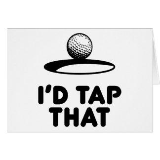 Golf - I'd Tap That Card