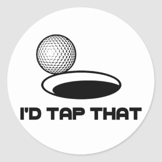 Golf I'd Tap That Classic Round Sticker