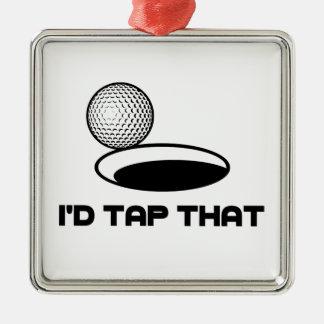 Golf I'd Tap That Metal Ornament