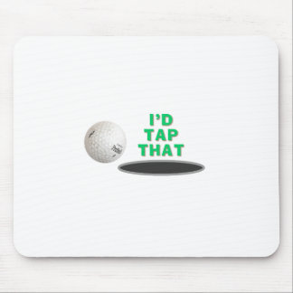 Golf - I'd tap that Mouse Pad