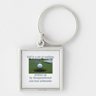 Golf is a lot of walking keychain