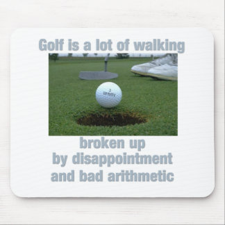 Golf is a lot of walking mouse pad