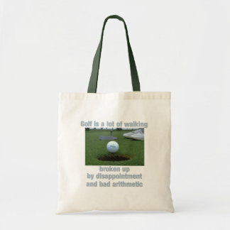 Golf is a lot of walking tote bag
